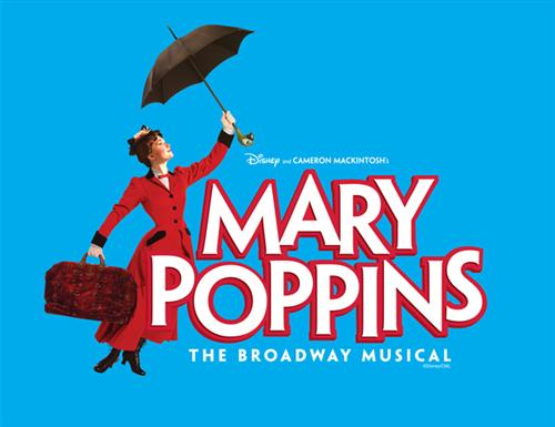 Disney and Cameron Mackintosh's Mary Poppins The Broadway Musical