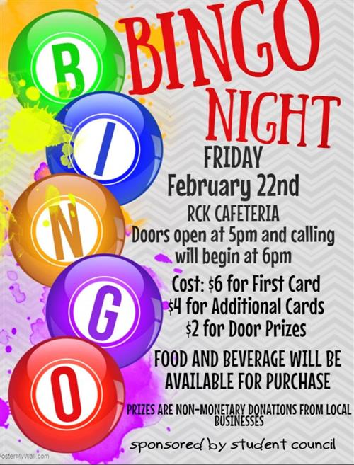 RCK Student Council Sponsors BINGO for Prizes Night - February 22, 2019.