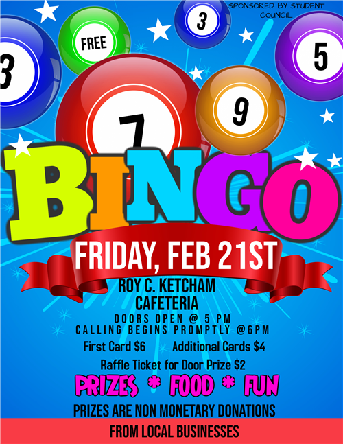 Student Council's B-I-N-G-O for Prizes - February 21. Doors open at 5 PM. Click here for more info.
