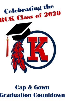 RCK CLASS OF 2020 - COUNTDOWN TO GRADUATION - Click here for week-by-week information !