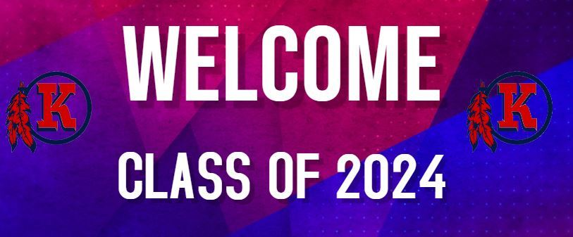 Welcome Class of 2024 - Freshman Orientation Information