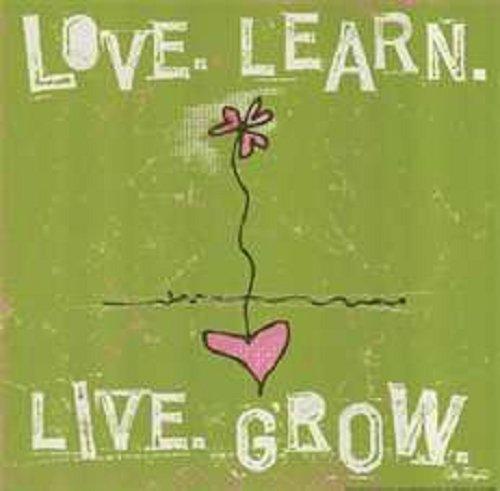 love learn live grow